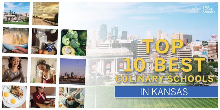 10 Best Culinary Schools Kansas